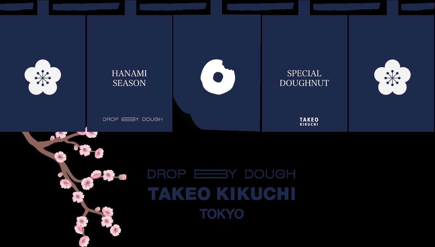 DROP BY DOUGH x TAKEO KIKUCHI